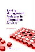 Solving Management Problems in Information Services