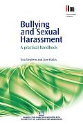 Bullying and Sexual Harassment: A Practical Handbook