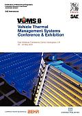 Proceedings of the Imeche's Vtms8 - Vehicle Thermal Management Systems Conference