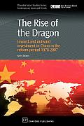 The Rise of the Dragon: Inward and Outward Investment in China in the Reform Period 1978-2007