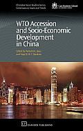 Wto Accession and Socio-Economic Development in China