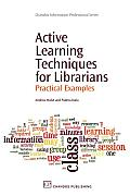Active Learning Techniques for Librarians: Practical Examples