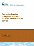 Estimating Benefits of Regional Solutions for Water and Wastewater Service