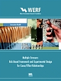 Multiple Stressors: Risk-Based Framework and Experimental Design for Cause/Effect Relationships