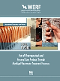 Fate of Pharmaceuticals and Personal Care Products Through Municiple Wastewater Treatment Processes