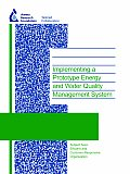 Implementing a Prototype Energy and Water Quality Management System