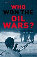 Who Won The Oil Wars