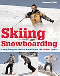 Skiing & Snowboarding: Everything You Need to Know about the Coolest Sports