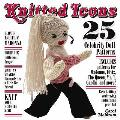 Knitted Icons: 25 Celebrity Doll Patterns