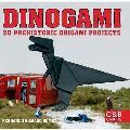 Dinogami: 20 Prehistoric Origami Projects