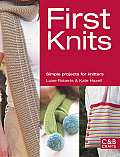 First Knits: Simple Projects for Knitters (C&B Crafts) Cover