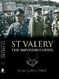 St Valery: The Impossible Odds