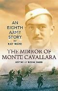 The Mirror of Monte Cavallara: An Eighth Army Story