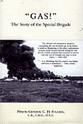Gas! the Story of the Special Brigade