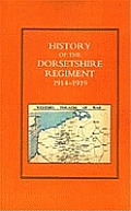 History of the Dorsetshire Regiment 1914 1919 Three Volumes