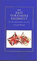 East Yorkshire Regiment in the Great War 1914-1918