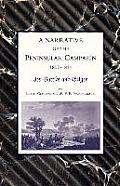 Narrative of the Peninsular Campaign 1807 -1814its Battles and Sieges
