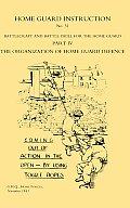 Home Guard Instruction 1943 (Battlecraft and Battle Drill )