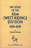 History of the 62nd (West Riding) Division 1914 - 1918
