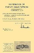 Handbook of Enemy Ammunition: War Office Pamphlet No 9; German Tellermines, Demolition Charges, Fuzes and Gun Ammunition of Czech Origin. Italian Fu