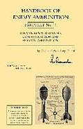 Handbook of Enemy Ammunition: War Office Pamphlet No 11; German Mines, Grenades, Gun Ammunition and Mortar Ammunition