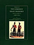 History of the Somerset Light Infantry (Prince Albert's): 1685-1914