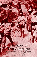 Story of Two Campaigns. Official War History of the Auckland Mounted Rifles Regiment, 1914-1919