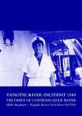 Yangtse River Incident 1949: The Diary of Coxswain Leslie Frank: HMS Amethyst - Yangtse River 19/4/49 to 31/7/49
