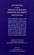 Prince of Wales's Leinster Regiment (Royal Canadians): The History of the Prince of Wales's Leinster Regiment (Royal Canadians)