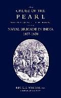 Cruise of the Pearl with an Account of the Operations of the Naval Brigade in India