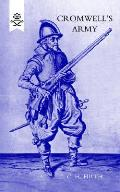 Cromwellos Army - The English Soldier 1642-1660