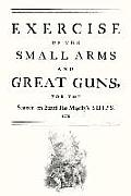Exercise of the Small Arms and Great Guns for the Seamen on Board His Majestyos Ships (1778)