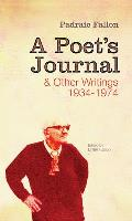 A Poet's Journal and Other Writings 1934-1974