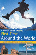 Rough Guide to First-Time Around the World (Rough Guide to First-Time Around the World)