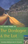 Rough Guide The Dordogne & The Lot