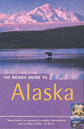Rough Guide Alaska 2nd Edition
