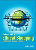 Rough Guide To Ethical Shopping