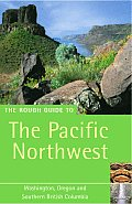 Rough Guide Pacific Northwest 4TH Edition