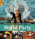 Rough Guide to the Worlds Best Festivals World Party
