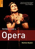 Rough Guide To Opera (4TH 07 Edition)