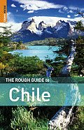 The Rough Guide to Chile (Rough Guide to Chile)