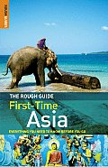 Rough Guide First Time Asia 4th Edition