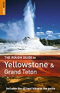 The Rough Guide to Yellowstone and Grand Teton (Rough Guide to Yellowstone & the Grand Tetons)
