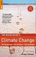 The Rough Guide to Climate Change: The Symptoms, the Science, the Solutions (Rough Guide Reference) Cover