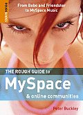 The Rough Guide to Myspace & Online Communities 1 (Rough Guide to Myspace & Online Communities)