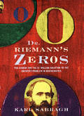 Dr Riemanns Zeros The Search For The