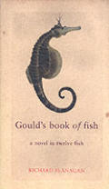 Goulds Book Of Fish A Novel In Twelve F