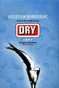 Dry A Memoir
