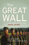 Great Wall: China Against the World, 1000 BC-ad 2000