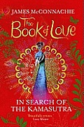 Book Of Love In Search Of The Kamasutra